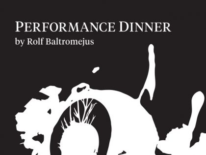 Performance-Dinner<br>Rolf Baltromejus